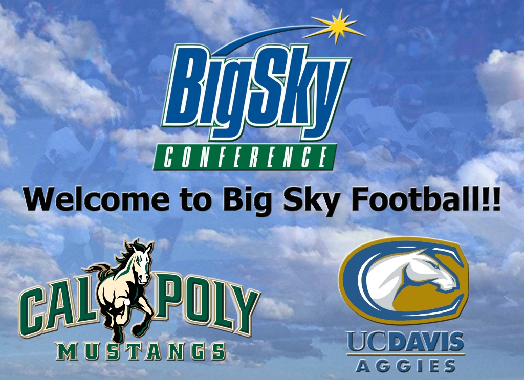 CalPoly UC Davis Source: Cal Poly & UC Davis to Join Big Sky for Football